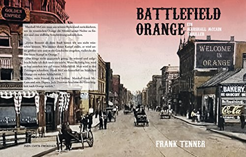 Battlefield Orange: Ein Marshall McCain Thriller