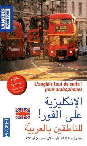 L'anglais tout de suite ! pour arabophones