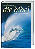 Edition mittendrin: Gute Nachricht Bibel in heutigem Deutsch. Sonderausgabe ohne die Spätschriften des Alten Testaments