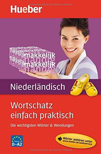 Wortschatz einfach praktisch – Niederländisch: Die wichtigsten Wörter & Wendungen / Buch mit MP3-Download