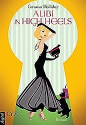 Alibi in High Heels (High-Heels-Reihe 4)