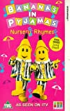 Picture Of Bananas In Pyjamas: Nursery Rhymes [VHS]