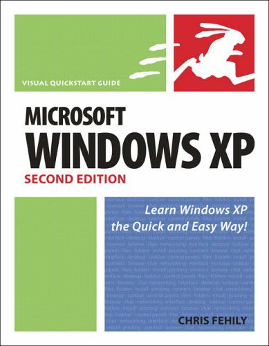 Microsoft Windows XP, Second Edition: Visual QuickStart Guide (Visual QuickStart Guides)