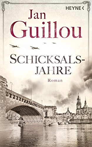 Schicksalsjahre: Roman (Brückenbauer-Serie 4) (German Edition)