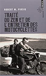 Trait? du zen et de l'entretien des motocyclettes [nouvelle ?dition] by Robert M. Pirsig (June 03,2013)