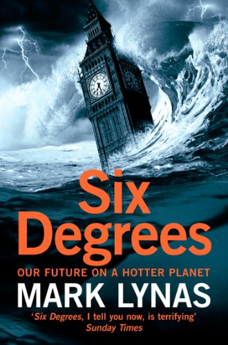 Six Degrees: Our Future on a Hotter Planet (English Edition)