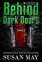 Behind Dark Doors (three): Six Suspenseful Short Stories