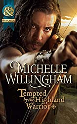 Tempted by the Highland Warrior (Mills & Boon Historical) (The MacKinloch Clan, Book 3)