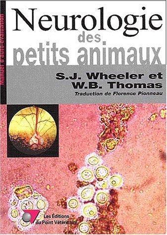 Neurobiologie des petits animaux de Simon-J Wheeler (11 mars 2002) Broché