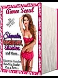 Shemales, Crossdressers, Sissies and More... (Nineteen Gender-Bending Stories Plus a Bonus Box Set)