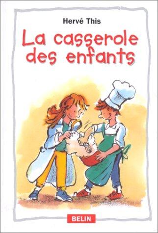 La casserole des enfants par Hervé This