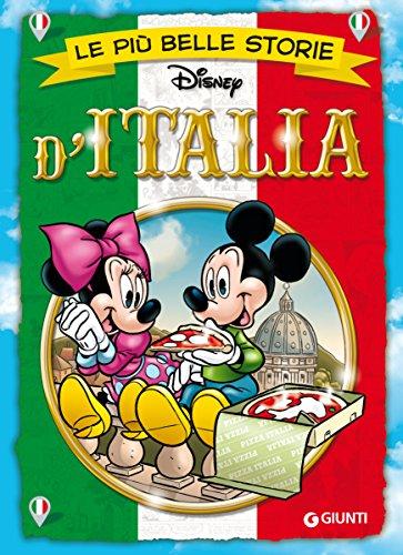 Le più belle storie d'Italia (Storie a fumetti Vol. 31) di Disney