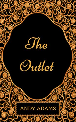 The Outlet : By Andy Adams - Illustrated (English Edition)