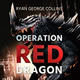 Operation Red Dragon: The Daikaiju Wars, Part One