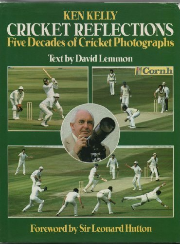Cricket Reflections: Five Decades of Cricket Photographs por David Lemmon