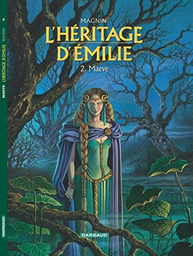 L'Héritage d'Emilie, tome 2 : Maeve par Florence Magnin