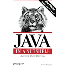 Java in a Nutshell : A Desktop Quick Reference (Java Series) (3rd Edition)