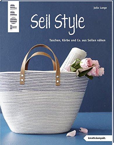 kompakt.): Taschen, Körbe und Co. aus Seilen nähen ()