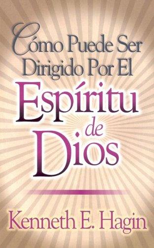 Como Puede Ser Dirigido Por el Espiritu de Dios