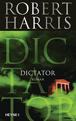 Buchseite und Rezensionen zu 'Dictator: Roman (Cicero 3)' von Robert Harris