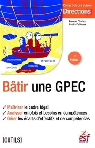 Bâtir une GPEC par Francois Charleux