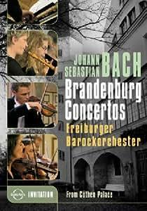 Bach: Brandenburg Concertos - Freiburger Barockorchester [DVD] [2006]