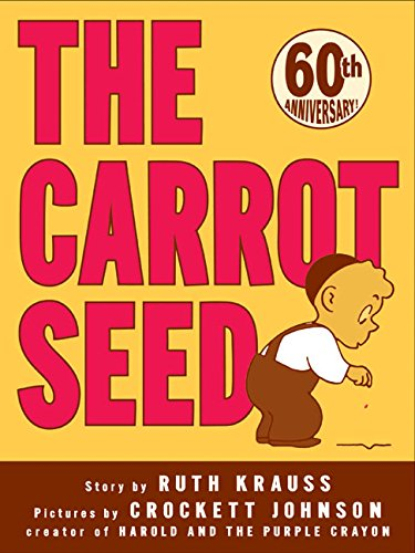 The Carrot Seed (Rise and Shine) por Krauss Ruth