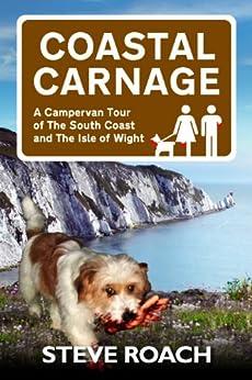 Coastal Carnage by [Roach, Steve]