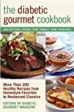 Best Gourmet Recipes - Diabetic Gourmet: More Than 200 Healthy Recipes from Review