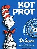 Kot Prot [Cat in the Hat] by Dr Seuss (2003-01-01)