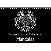 Entspannung und Ruhe durch Mandalas (Tischkalender 2018 DIN A5 quer): Mandalas zum Enspannen und Ausmalen (Monatskalender, 14 Seiten ) (CALVENDO Kunst) [Kalender] [Apr 08, 2017] Langenkamp, Heike
