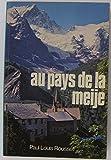 Image de Au pays de la Meije : La Grave, Villar d'Arène, la vie et l'histoire du Haut-Oisans