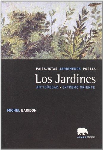 Jardines,Los (Lecturas de paisaje) por Michel Baridon
