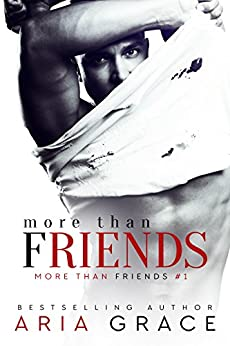 GAY ROMANCE: More Than Friends: M/M Romance (English Edition) par [Grace, Aria]