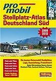 promobil Stellplatz-Atlas Deutschland Süd. Ausgabe 2009/2010