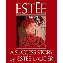 Estee: A Success Story
