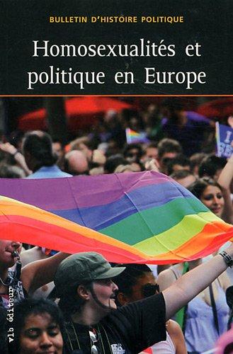 Homosexualites et Politique en Europe