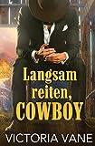 Langsam reiten, Cowboy (Heiße Cowboy-Nächte 1)