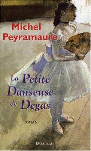 La Petite Danseuse De Degas [Pdf/ePub] eBook