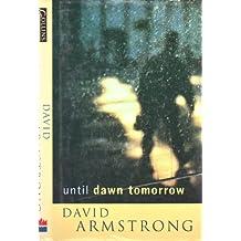 Until Dawn Tomorrow