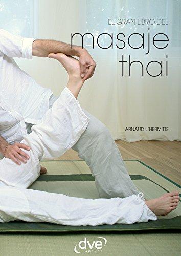 El gran libro del masaje thai eBook: Arnaud LHermitte ...