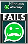 Whatsapp Fails and Funny Messages Welcome to this hilarious book for all users of Whatsapp! We've all seen the humor that is created by people chatting on this app and this book combines the best of them with some hilarious memes for you to enjoy als...