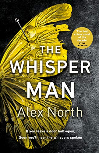 The Whisper Man: The chilling must-read thriller of summer 2019 by [North, Alex]
