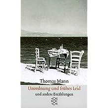 Thomas Mann, Sämtliche Erzählungen in vier Bänden (Taschenbuchausgabe): Sämtliche Erzählungen in vier Bänden Unordnung und frühes Leid: Erzählungen 1919-1930