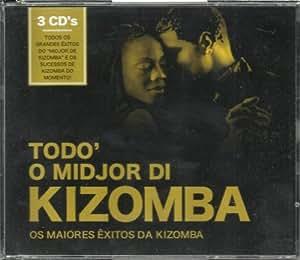 Todo O Midjor Di Kizomba [3CD] 2010