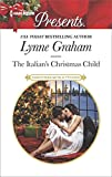 [The Italian's Christmas Child] (By (author) Lynne Graham) [published: October, 2016]