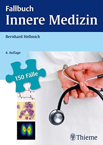 Fallbuch Innere Medizin: 150 Fälle aktiv bearbeiten -