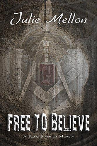 Free to Believe (Katie Freeman Mysteries Book 4)