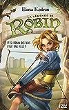 Telecharger Livres La legende de Robin tome 1 (PDF,EPUB,MOBI) gratuits en Francaise