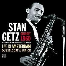 Stan Getz Quartet 1960. Live in Amsterdam, Dusseldorf & Zurich